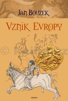 Jan Bouzek: Vznik Evropy cena od 199 Kč