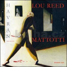 Lou Reed, Lorenzo Mattotti: Havran cena od 98 Kč