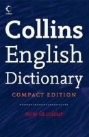 Harper Collins UK COLLINS COMPACT ENGLISH DICTIONARY - COLLINS cena od 295 Kč