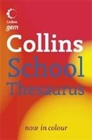 Harper Collins UK COLLINS GEM SCHOOL THESAURUS - COLLINS Coll. cena od 166 Kč