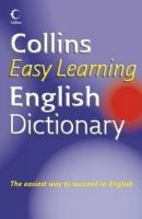 Harper Collins UK COLLINS EASY LEARNING ENGLISH DICTIONARY - COLLINS cena od 238 Kč