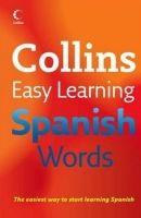 Harper Collins UK COLLINS EASY LEARNING SPANISH WORDS - COLLINS cena od 206 Kč