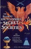 Harper Collins UK ELEMENTARY ENCYCLOPEDIA OF SECRET SOCIETIES - GREER, J. M. cena od 383 Kč