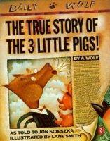 Penguin Group UK TRUE STORY OF THE THREE LITTLE PIGS - SCIESZKA, J., Smith, L... cena od 207 Kč
