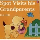 XXL obrazek Ladybird Books SPOT VISITS HIS GRANDPARENTS (Picture Puffin) - HILL, E.