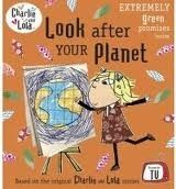 XXL obrazek Penguin Group UK CHARLIE AND LOLA: LOOK AFTER YOUR PLANET - CHILD, L.