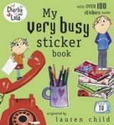 Penguin Group UK CHARLIE AND LOLA: MY VERY BUSY STICKER BOOK - CHILD, L. cena od 110 Kč