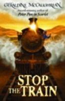 OUP ED STOP THE TRAIN New Ed. - MCCAUGHREAN, G. cena od 154 Kč