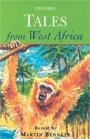 OUP ED OXFORD TALES FROM WEST AFRICA - BENNETT, M. cena od 168 Kč
