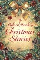 OUP ED THE OXFORD BOOK OF CHRISTMAS STORIES - PEPPER, D. cena od 241 Kč