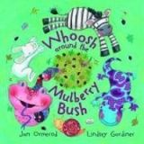 OUP ED WHOOSH AROUND THE MULBERRY BUSH + AUDIO CD PACK - GARDINER, ... cena od 194 Kč
