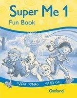 OUP ELT SUPER ME 1 FUNBOOK - GIL, V., TOMAS, L. cena od 130 Kč