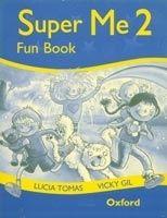 OUP ELT SUPER ME 2 FUNBOOK - GIL, V., TOMAS, L. cena od 130 Kč
