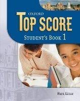OUP ELT TOP SCORE 1 STUDENT´S BOOK - DUCKWORTH, M., GUDE, K., KELLY,... cena od 396 Kč