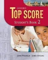 OUP ELT TOP SCORE 2 STUDENT´S BOOK - DUCKWORTH, M., GUDE, K., KELLY,... cena od 396 Kč