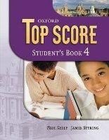 OUP ELT TOP SCORE 4 STUDENT´S BOOK - DUCKWORTH, M., GUDE, K., KELLY,... cena od 396 Kč