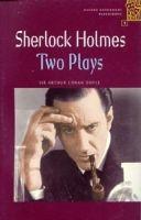 OUP ELT OXFORD BOOKWORMS PLAYSCRIPTS 1 SHERLOCK HOLMES: TWO PLAYS - ... cena od 0 Kč