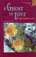 OUP ELT OXFORD BOOKWORMS PLAYSCRIPTS 1 A GHOST IN LOVE AND OTHER PLA... cena od 0 Kč