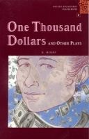 OUP ELT OXFORD BOOKWORMS PLAYSCRIPTS 2 ONE THOUSAND DOLLARS AND OTHE... cena od 62 Kč