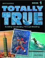 OUP ELT TOTALLY TRUE 1 STUDENT´S BOOK - HUIZENGA, J. cena od 324 Kč