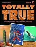 OUP ELT TOTALLY TRUE 2 STUDENT´S BOOK - HUIZENGA, J. cena od 324 Kč