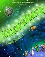 OUP ELT STARDUST 5 CLASS BOOK - BLAIR, A., CADWALLADER, J. cena od 303 Kč