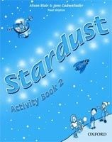 OUP ELT STARDUST 2 ACTIVITY BOOK - BLAIR, A., CADWALLADER, J. cena od 184 Kč