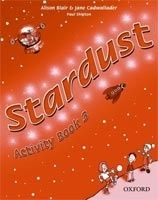 OUP ELT STARDUST 3 ACTIVITY BOOK - BLAIR, A., CADWALLADER, J. cena od 194 Kč