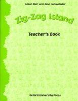 OUP ELT ZIG-ZAG ISLAND TEACHER´S BOOK - BLAIR, A., CADWALLADER, J. cena od 362 Kč