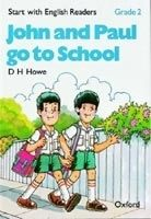 OUP ELT START WITH ENGLISH READERS 2 JOHN AND PAUL GO TO SCHOOL - HO... cena od 87 Kč
