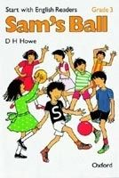 OUP ELT START WITH ENGLISH READERS 3 SAM´S BALL - HOWE, D. H. cena od 0 Kč