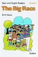 OUP ELT START WITH ENGLISH READERS 3 BIG RACE - HOWE, D. H. cena od 87 Kč