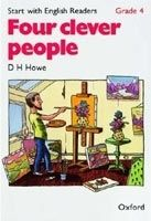 OUP ELT START WITH ENGLISH READERS 4 FOUR CLEVER PEOPLE - HOWE, D. H... cena od 0 Kč