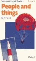 OUP ELT START WITH ENGLISH READERS 5 PEOPLE AND THINGS - HOWE, D. H. cena od 84 Kč