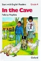 OUP ELT START WITH ENGLISH READERS 4 IN THE CAVE - HOPKINS, F. cena od 87 Kč