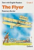 OUP ELT START WITH ENGLISH READERS 5 FLYER - BORDER, R. cena od 87 Kč