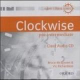 XXL obrazek OUP ELT CLOCKWISE PRE-INTERMEDIATE CLASS AUDIO CD - MCGOWEN, B., RIC...