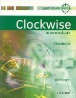 OUP ELT CLOCKWISE INTERMEDIATE CLASSBOOK - FORSYTH, W. cena od 328 Kč