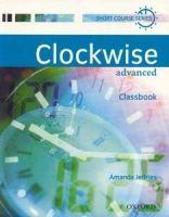 OUP ELT CLOCKWISE ADVANCED CLASSBOOK - JEFFRIES, A. cena od 342 Kč