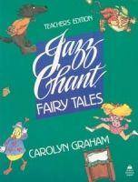 OUP ELT JAZZ CHANTS FAIRY TALES TEACHER´S BOOK - GRAHAM, C. cena od 595 Kč