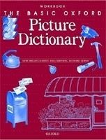 OUP ELT THE BASIC OXFORD PICTURE DICTIONARY Second Edition WORKBOOK ... cena od 253 Kč