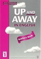 OUP ELT UP AND AWAY IN ENGLISH 1 TEACHER´S BOOK - CROWTHER, T. cena od 188 Kč