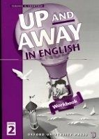 OUP ELT UP AND AWAY IN ENGLISH 2 WORKBOOK - CROWTHER, T. cena od 165 Kč