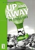 OUP ELT UP AND AWAY IN ENGLISH 3 WORKBOOK - CROWTHER, T. cena od 157 Kč