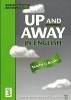 OUP ELT UP AND AWAY IN ENGLISH 3 TEACHER´S BOOK - CROWTHER, T. cena od 188 Kč