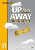 OUP ELT UP AND AWAY IN ENGLISH 4 TEACHER´S BOOK - CROWTHER, T. cena od 188 Kč
