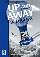 OUP ELT UP AND AWAY IN ENGLISH 5 WORKBOOK - CROWTHER, T. cena od 157 Kč