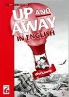 OUP ELT UP AND AWAY IN ENGLISH 6 WORKBOOK - CROWTHER, T. cena od 165 Kč