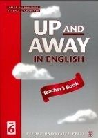 OUP ELT UP AND AWAY IN ENGLISH 6 TEACHER´S BOOK - CROWTHER, T. cena od 198 Kč