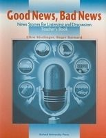 OUP ELT GOOD NEWS, BAD NEWS: NEW STORIES FOR LISTENING AND DISCUSSIO... cena od 244 Kč